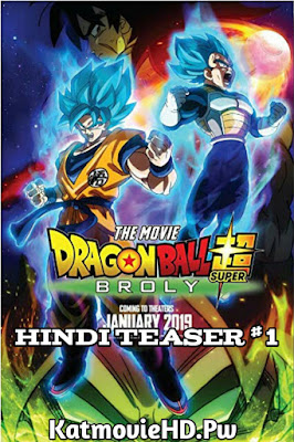 Dragon Ball Z Super: Broly Hindi Teaser #1 | 5.1 Ch Audio | Hindi |
