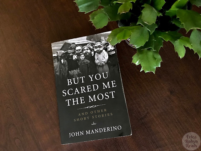 Book Review of But You Scared Me the Most by John Manderino