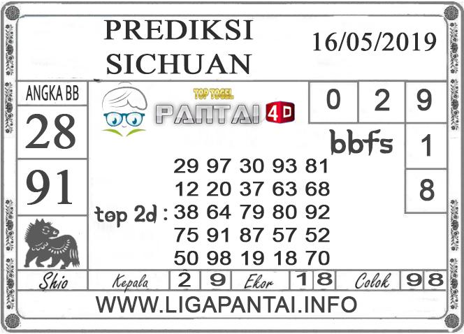 """Prediksi Togel """"SICHUAN"""" PANTAI4D 16 MEI 2019"""
