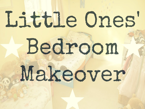 My Little Ones' Bedroom Makeover