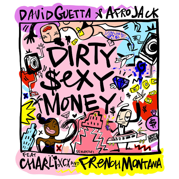 David Guetta & Afrojack - Dirty Sexy Money (feat. Charli XCX & French Montana) - Single  Cover