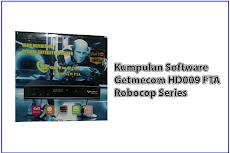 Kumpulan Software Receiver Parabola Getmecom HD009 FTA Robocop Series