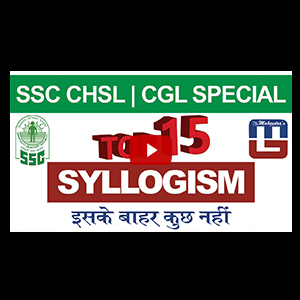 Top 15 Syllogism | Reasoning | SSC CHSL | CGL Special