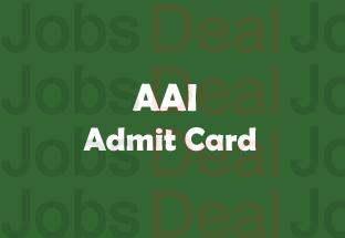AAI Junior Assistant Admit Card 2017