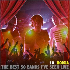 The Best 50 Bands I've Seen Live: 10. Noisia