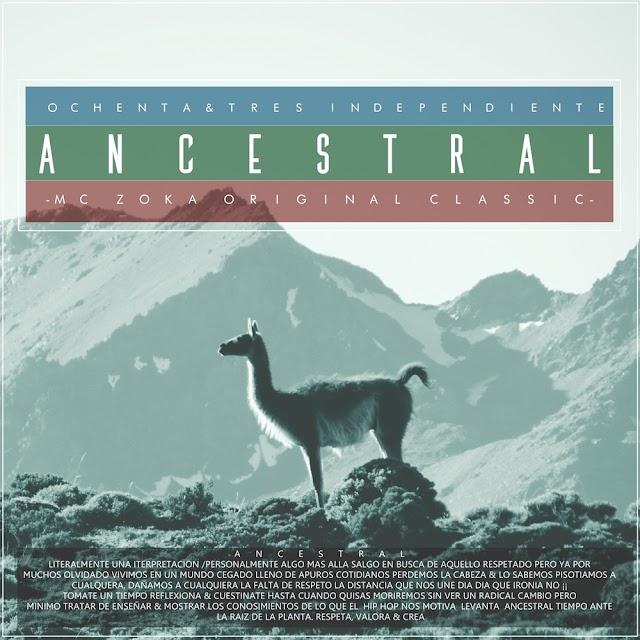 Mc zoka presenta: Ancestral (Album) | 2016 | Chile