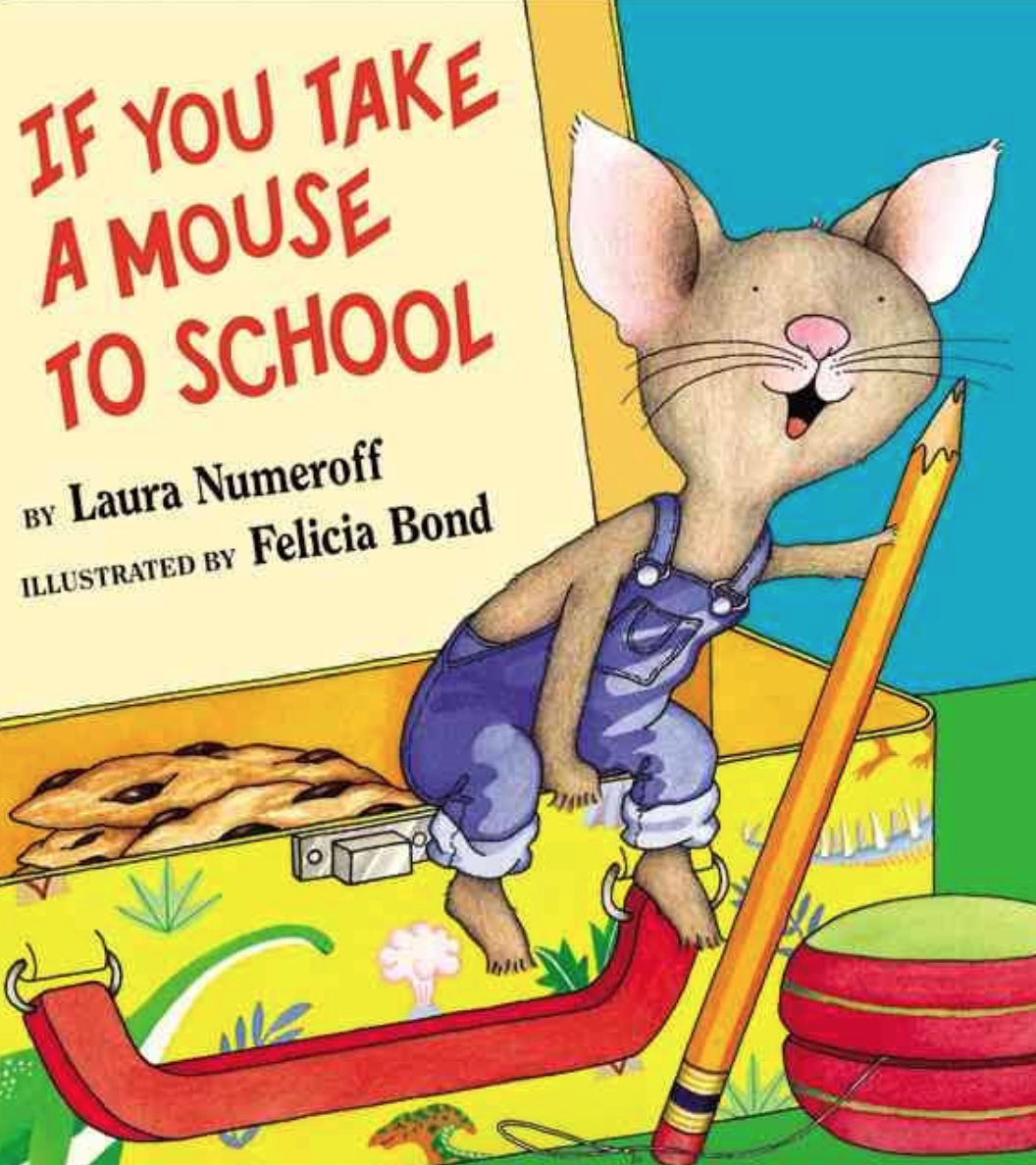1st Grade Hip Hip Hooray If You Take A Mouse To School