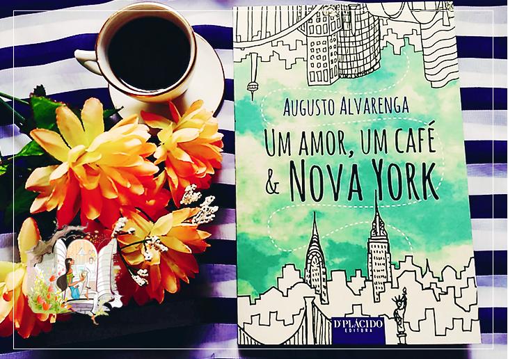 Resenha Um Amor, Um Café & Nova York