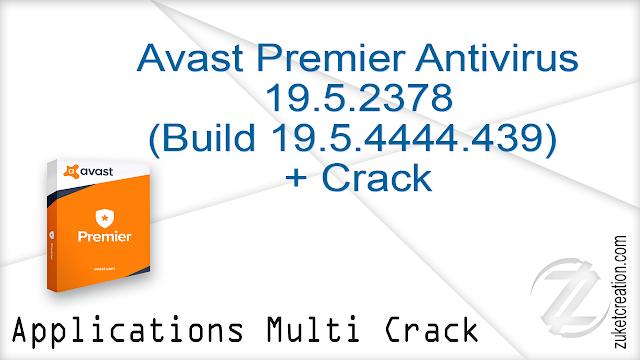 Avast Premier Antivirus 19.5.2378 (Build 19.5.4444.439) + Crack  |  347 MB