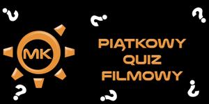 http://mechaniczna-kulturacja.blogspot.com/2014/11/quiz-filmowy.html