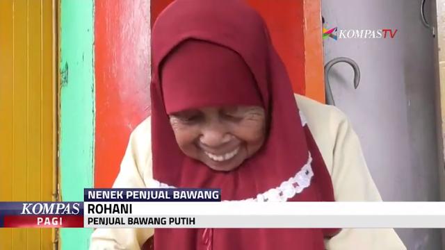 SUBHANALLAH : Sungguh MENGGETARKAN HATI, Kisah Nenek Penjual Bawang Ini