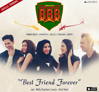 "BBB Hadirkan Single Teranyar ""Best Friend Forever"""