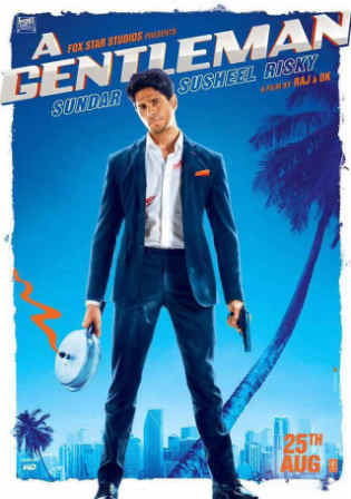 A Gentleman 2017 DVDRip 400Mb Full Hindi Movie Download 480p Watch Online Free bolly4u