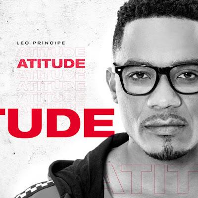 Leo Príncipe - Atitude (R&b) 2019
