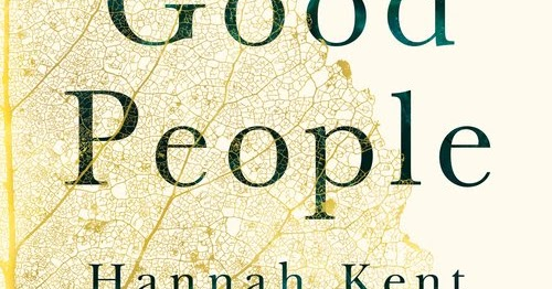Bookworm Basics The Good People By Hannah Kent Review