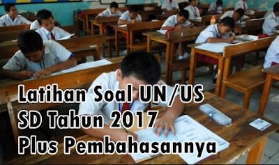 Soal UN SD 2017 dan Pembahasan