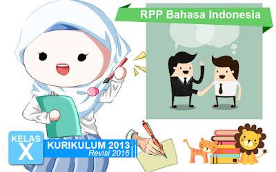 Download RPP Bahasa Indonesia SMA Kurikulum 2013 Kelas X Revisi 2016
