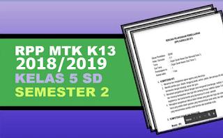 Geveducation: RPP Matematika K13 Revisi 2018/2019 Kelas 5 Semester 2 genap