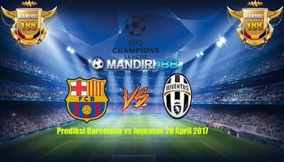 AGEN BOLA - Prediksi Barcelona vs Juventus 20 April 2017