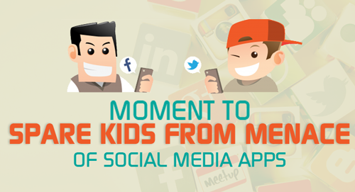 Moment to Spare Kids from Menace of Social Media Apps