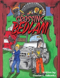 Crossing Bedlam (Charles E. Yallowitz)