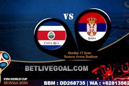 Live Streaming Costa Rika vs Serbia 17 Juni 2018
