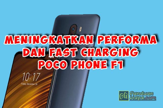 cara pasang fastcharging di poco phone f1