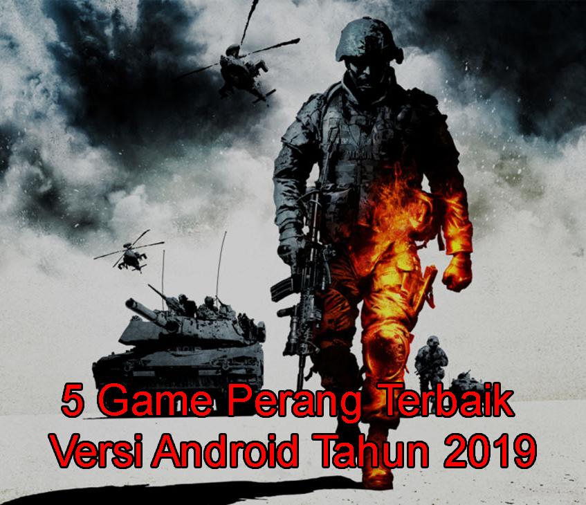 Inilah 5 Game Perang Terbaik Versi Android Tahun 2019