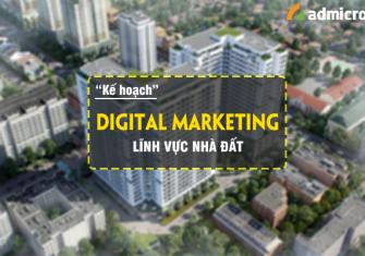 Cách làm digital marketing cho lĩnh vực nhà đất
