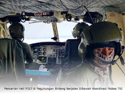 Pencarian Heli MI17 di Pegunungan Bintang Berjalan Dibawah Koordinasi Mabes TNI