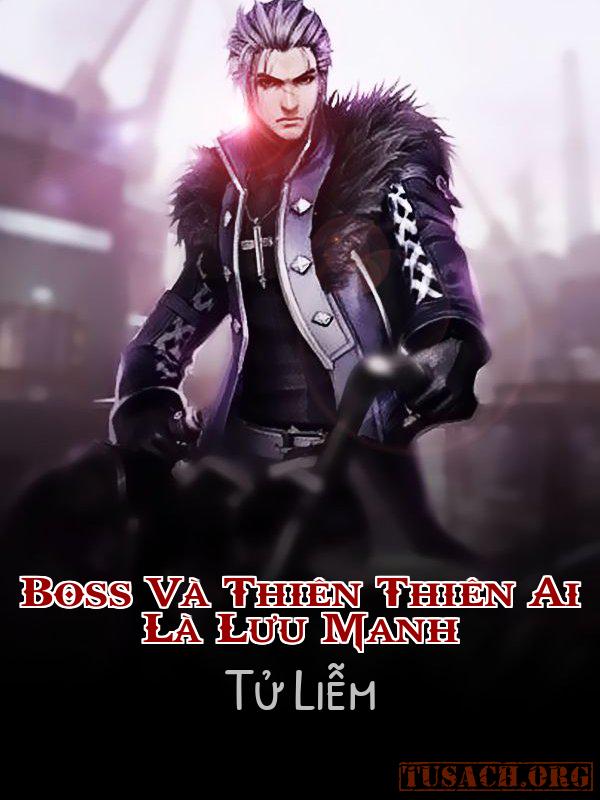 Boss Và Thiên Thiên Ai Là Lưu Manh