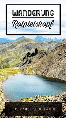 Bergtour Rotpleiskopf | Wandern Serfaus-Fiss-Ladis