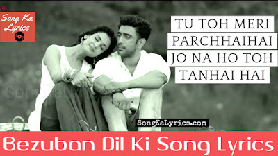 bezuban-dil-ki-song-lyrics-by-shibani-kashyap-jack-and-dil