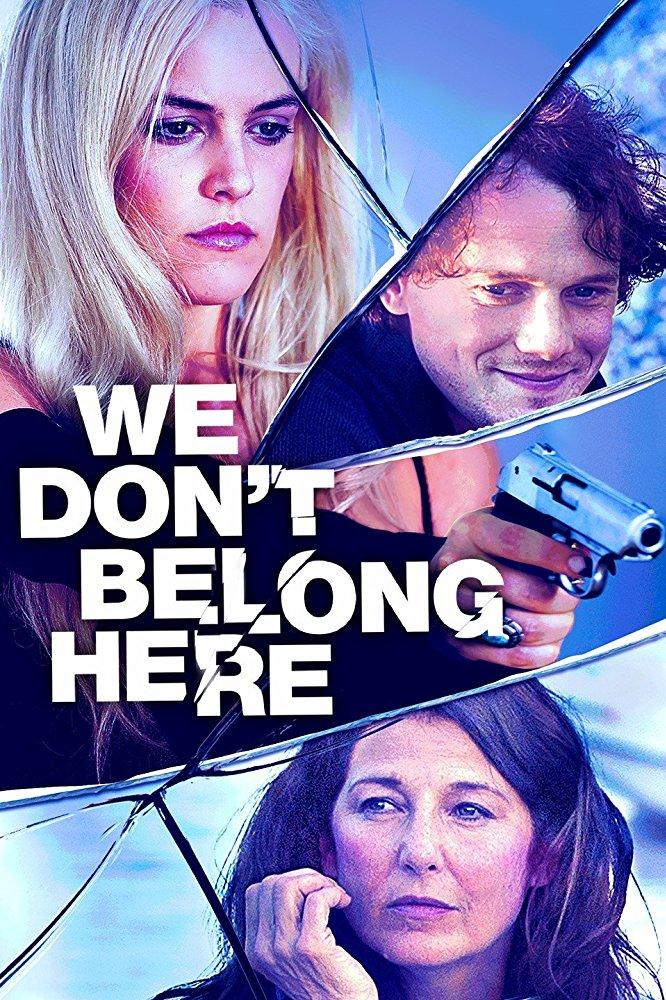 We Don't Belong Here [2017] [DVDR] [NTSC] [Latino]