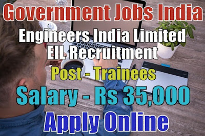 Engineers India Limited EIL Recruitment 2018