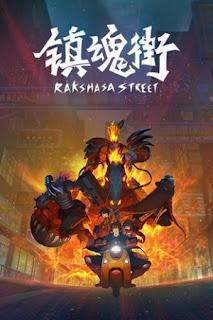 Trấn Hồn Nhai - Rakshasa Street (2016)