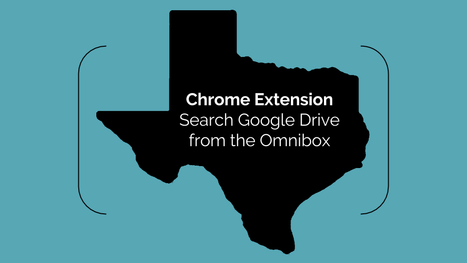 Texas [Ed]Tech: Chrome Extension: Search Google Drive from the Omnibox