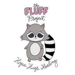 The FLUFF Project exists to provide Hope, Hugs & Healing to children facing hard things.