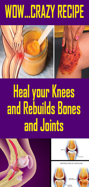 WOW... CRAZY RECIPE TO HEAL YOUR KNEES AND REBUILDS BONES AND JOINTS