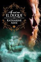 Me casé con el duque 1, Katharine Ashe