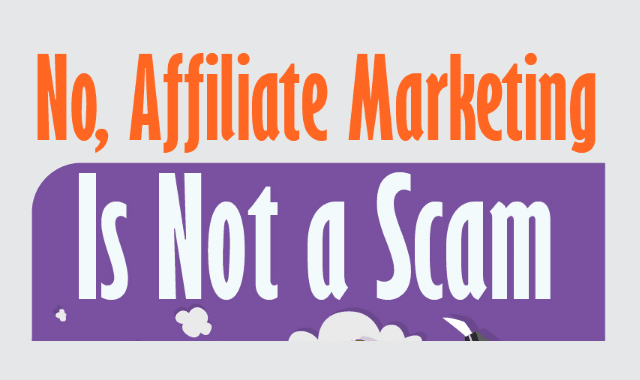 No, Affiliate Marketing Is Not a Scam