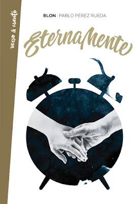 Libro - ETERNAMENTE. Blon | Pablo Pérez Rueda (Aguilar - 1 Febrero 2018) POESIA portada