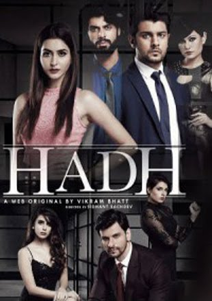 Hadh 2017 Full Hindi Episode Download 720p HDRip