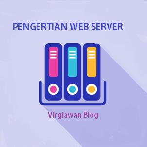 Pengertian dan fungsi web server