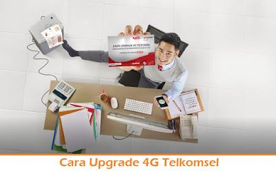 Cara Upgrade 4G Telkomsel (Termudah.com)