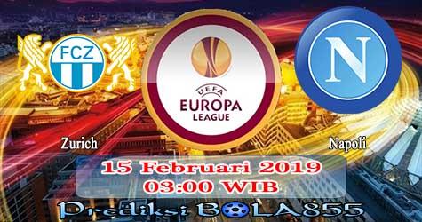Prediksi Bola855 Zurich vs Napoli 15 Februari 2019