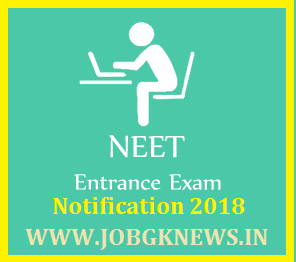 http://www.jobgknews.in/2017/11/national-eligibility-cum-entrance-test.html