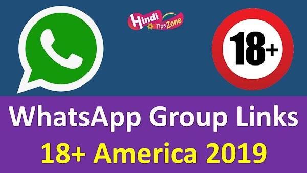 (*Updated*) Whatsapp Group Links 18+ America 2019