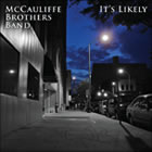 McCauliffe Brothers Band: It's Likely