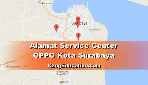 Alamat OPPO Service Center Surabaya